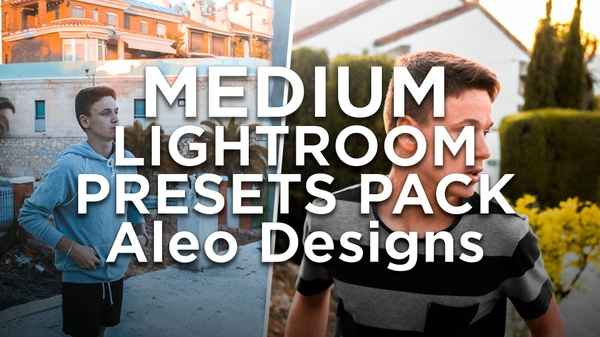 MEDIUM LIGHTROOM PRESETS PACK - Aleo.
