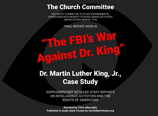 Audiobook: The FBI's War on Dr. King - from The Church Committee's Final Reports