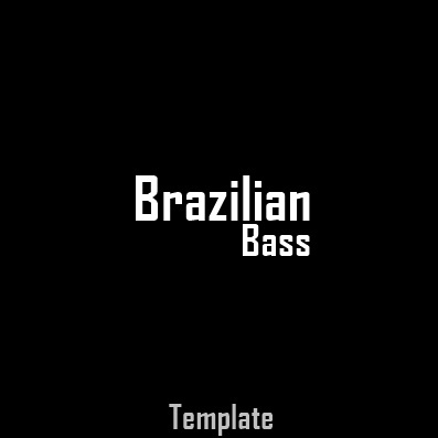 Brazilian Bass Project + FLP