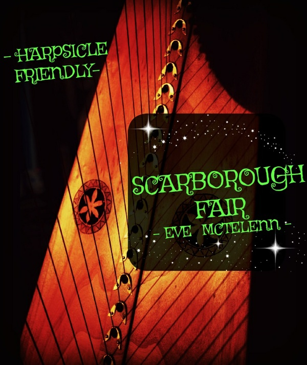 244-SCARBOROUGH FAIR -EVE MCTELENN VERSION - PACK - HARPSICLE FRIENDLY