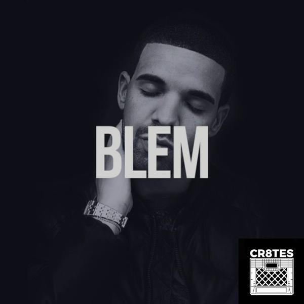 Drake - Blem (Cr8tes Mini Kit)