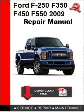 Ford F250 F-350 F-450 F-550 2009 Repair Manual