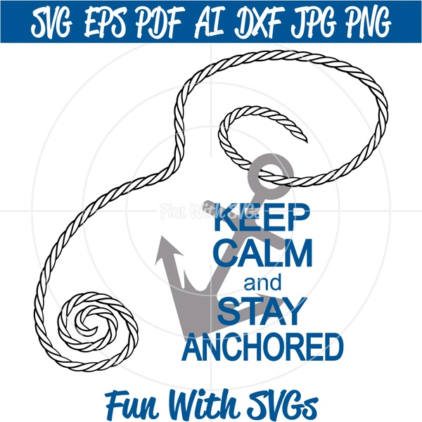 SVG Files, Christian SVGs, Jesus SVG, SVG Files, Keep Calm and Stay Anchored
