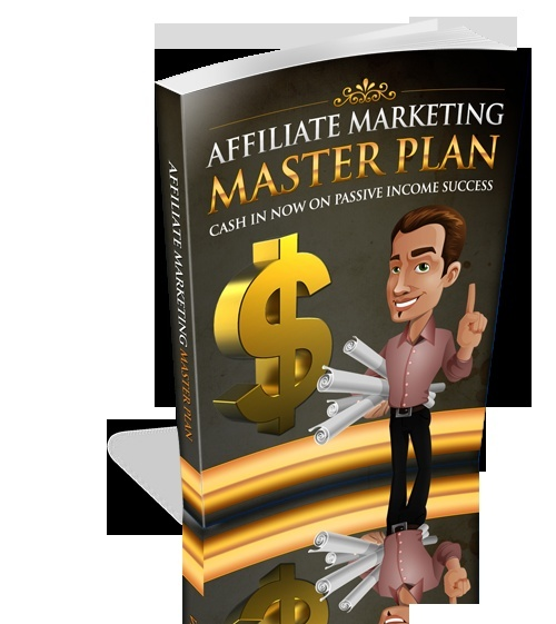 Affiliate Marketing Master Plan