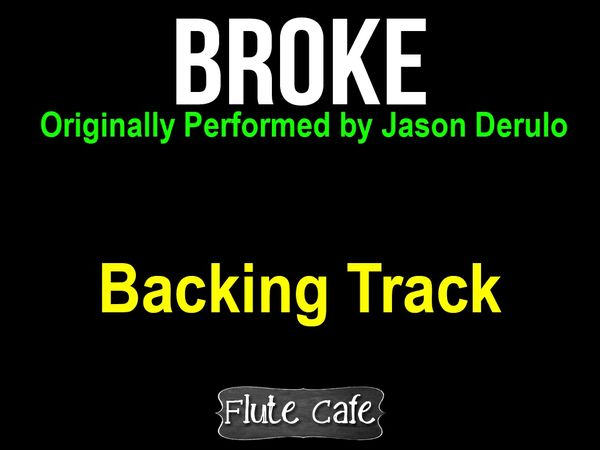Jason Derulo Broke Instrumental Backing track for Karaoke and Covers