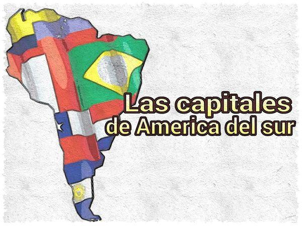 CAPITALES DE AMERICA DEL SUR