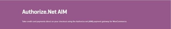 WooCommerce Authorize net AIM Payment Gateway 3.12.0 Extension