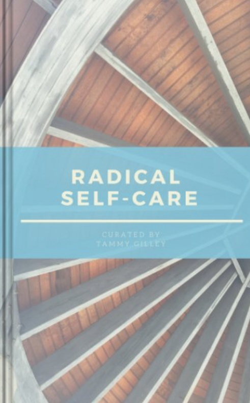 Radical Self-Care: A Journal