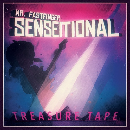 Mr. Fastfinger - Senseitional Treasure Tape (wav 16 bit)