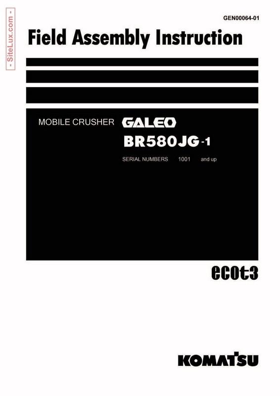 Komatsu BR580JG-1 Galeo Mobile Crusher Field Assembly Instruction - GEN00064-01
