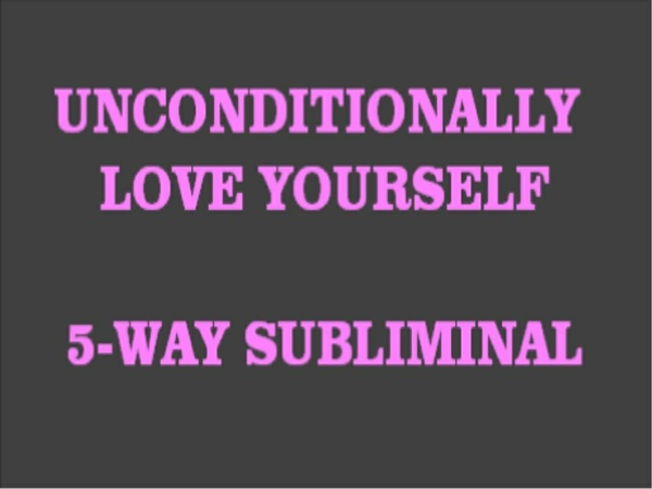 Unconditionally Love Yourself MP3