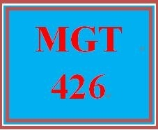 MGT 426 Week 3 Planning for Change in an Organization Report