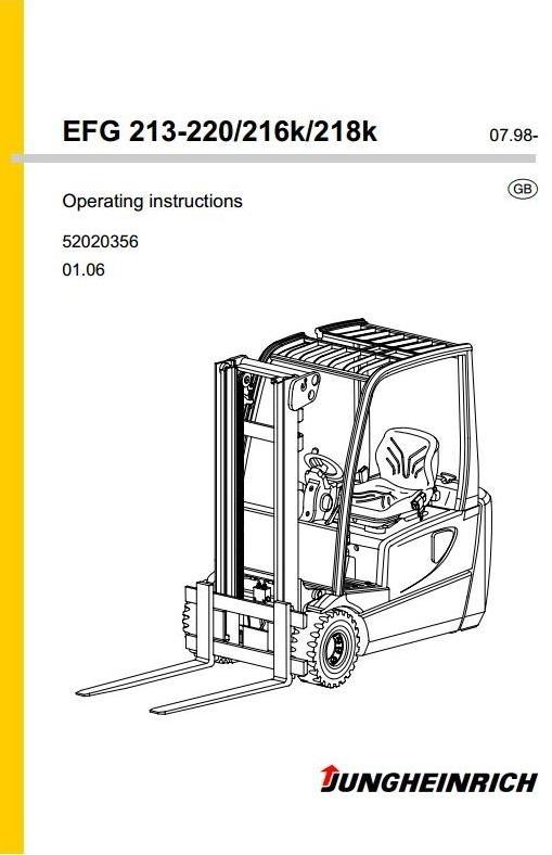 Jungheinrich Truck EFG-Series: 213/215/216/218/220/216K/218K DC Operating, Maintenance Manual