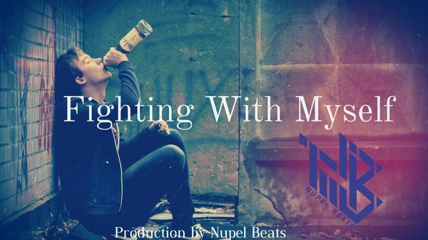 "Sad Emotional Piano Choir | Hip Hop Rap Beat Instrumental 2017 "" Fighting With Myself"" - Nupel Beats"