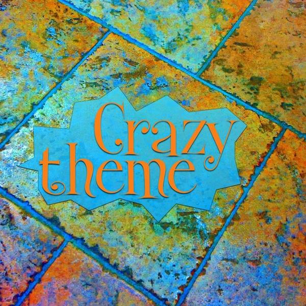 Crazy theme