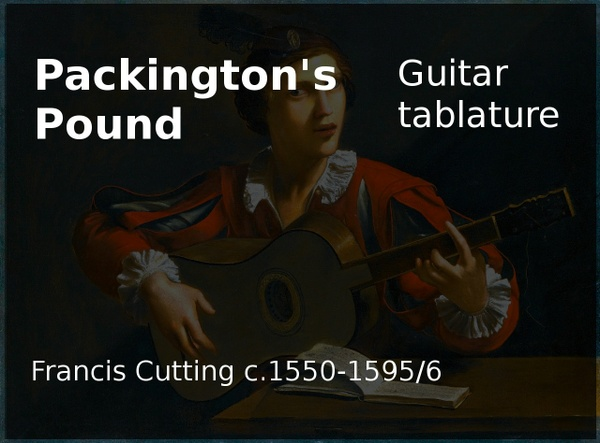 Packington's Pound (Francis Cutting c.1550-1595/6) - Acoustic guitar tablature