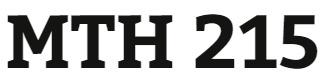 MTH 215 Week 4 Math Questions R3.2