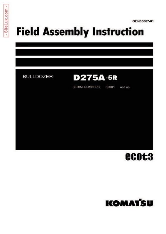 Komatsu D275A-5R Bulldozer (35001 and up) Field Assembly Instruction - GEN00067-01