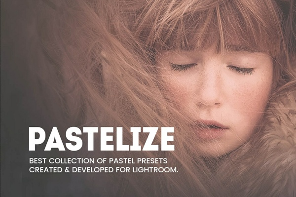 Pastelize - Lightroom Presets