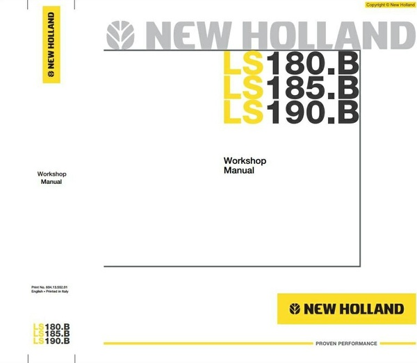 New Holland Skid Steer Loader LS180.B, LS185.B, LS190.B Workshop Service Manual
