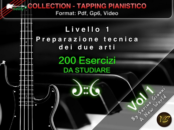 TAPPING PIANISTICO COLLECTION - VOLUME 1 PREPARAZIONE TECNICA DEI 2 ARTI