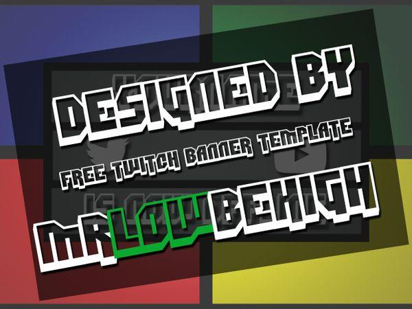 simple offline twitch banner template mrlowbehigh. Black Bedroom Furniture Sets. Home Design Ideas