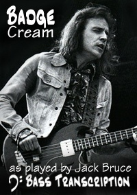 Cream - Badge - Jack Bruce Bass Transcription/Tab