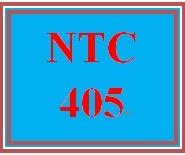 NTC 405 Entire Course