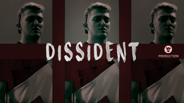 Dissident | YJ Production