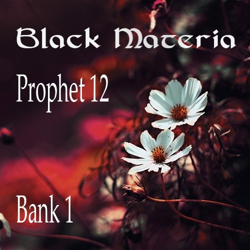 Black Materia Prophet 12 soundset Vol1