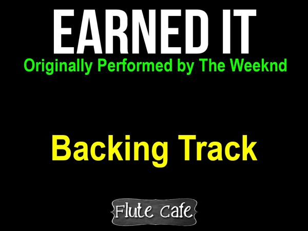 Earned it The Weeknd Backing track for Karaoke, Covers and Remixes.