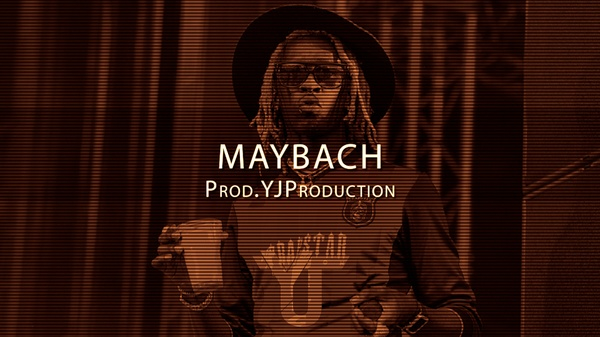 [FREE] Maybach | YJ Production