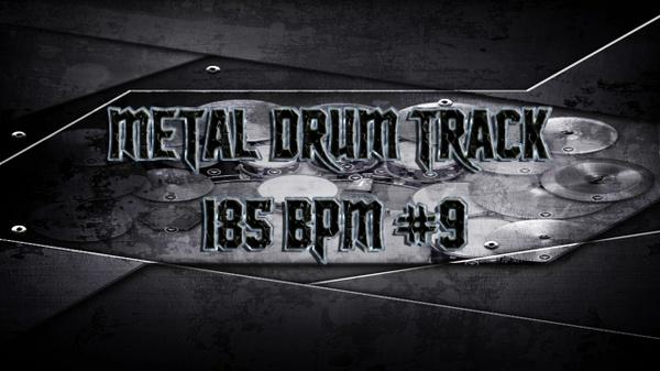 Metal Drum Track 185 BPM #9 - Preset 2.0