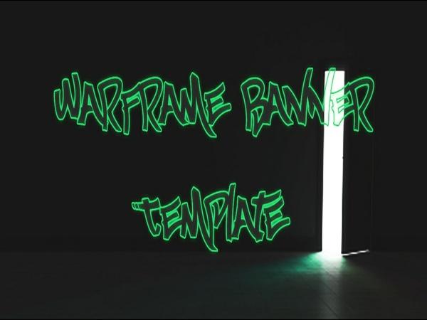 WarFrame Banner Template