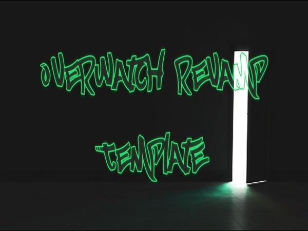 Over Watch Revamp