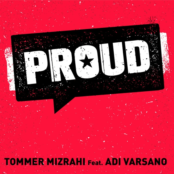Tommer Mizrahi  feat. Adi Varsano - PROUD (Original Mix Beat version)
