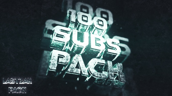 LastZAK's 100 Subs Pack│2017