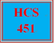 HCS 451 Week 4 Health Care Organizations Presentation