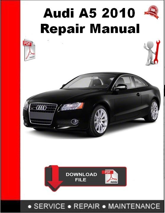 Audi A5 2010 Repair Manual