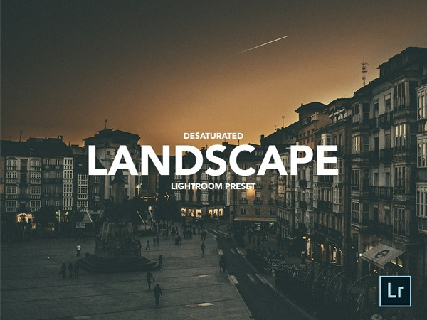 LANDSCAPE LIGHTROOM PRESET