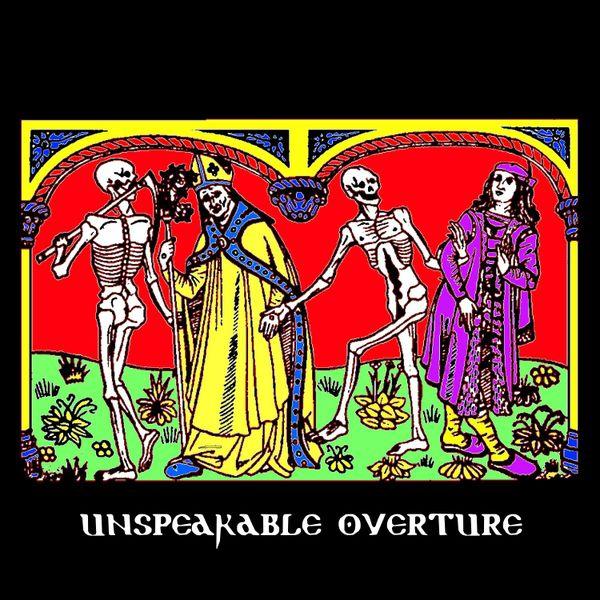 Unspeakable Overture