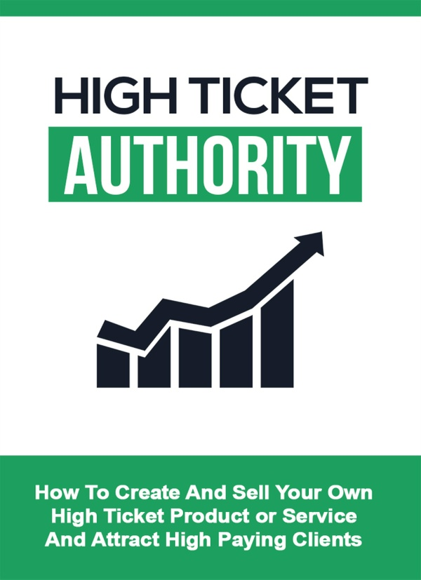 High Ticket Authority