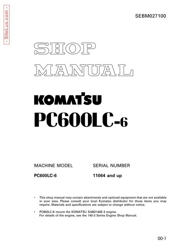 Komatsu PC600LC-6 Hydraulic Excavator (11064 and up) Shop Manual - SEBM027100