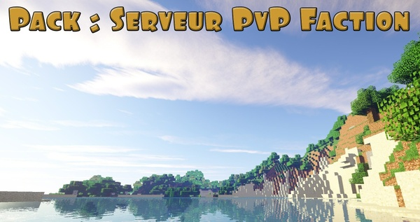 Pack : Serveur minecraft PvP Faction
