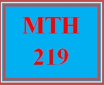 MTH 219 Week 4 MyMathLab Week 4 Checkpoint