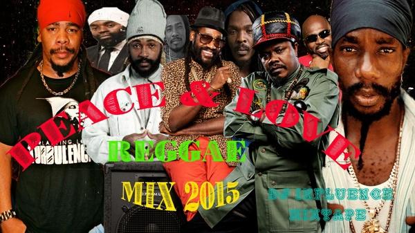 Peace & Love Reggae Mix by Dj Influence