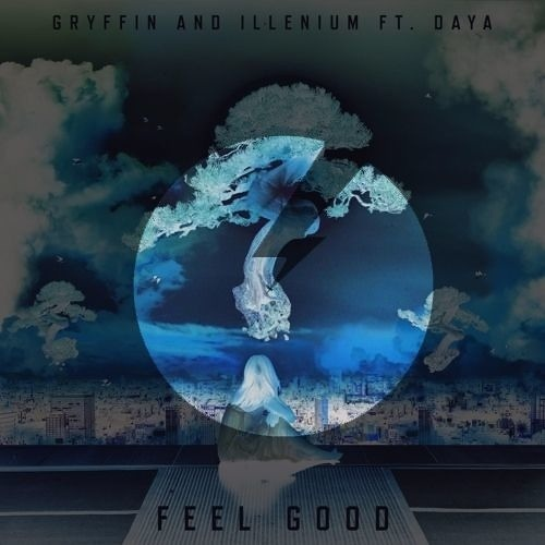 Gryffin & Illenium - Feel Good ft. Daya (RIGGO & Enzo bootleg) [DROP + FLP]