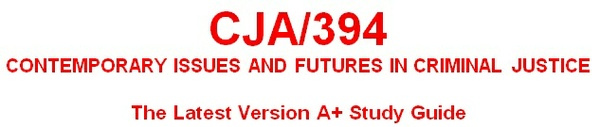 CJA 394 Week 4 Corrections Trend Evaluation