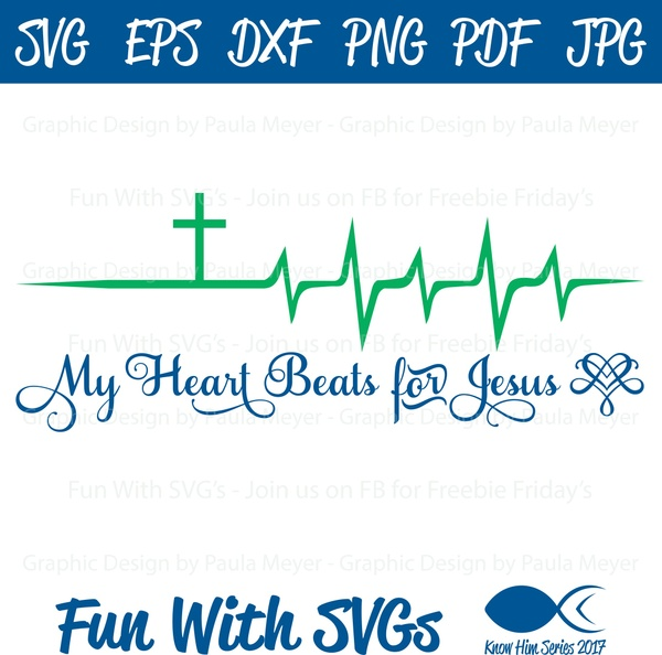 My Heart Beats for Jesus - SVG Cut File, High Resolution Printable Graphics and Editable Vector Art