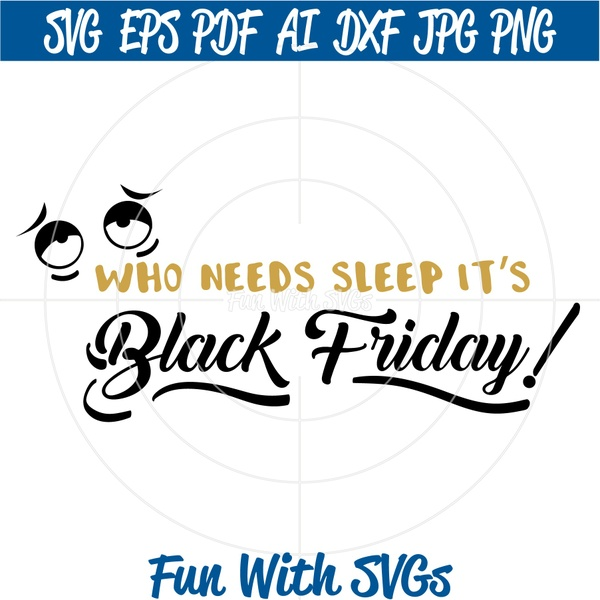 Black Friday T-shirt ideas, PNG, EPS, DXF and SVG Cut File, High Resolution Printable Graphics